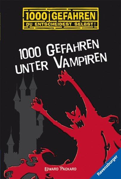 1000 Gefahren unter Vampiren: Packard, Edward: