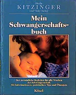 Mein Schwangerschaftsbuch: Kitzinger, Sheila und