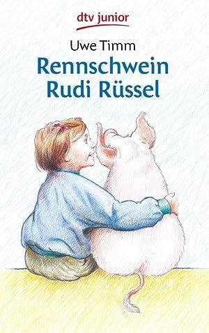 Rennschwein Rudi Rüssel: Timm, Uwe: