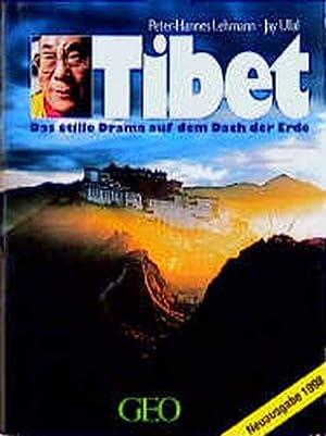 Tibet: Das stille Drama auf dem Dach: Lehmann, Peter-Hannes und