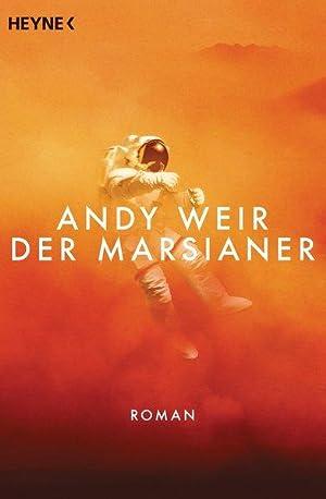 Der Marsianer: Roman: Weir, Andy: