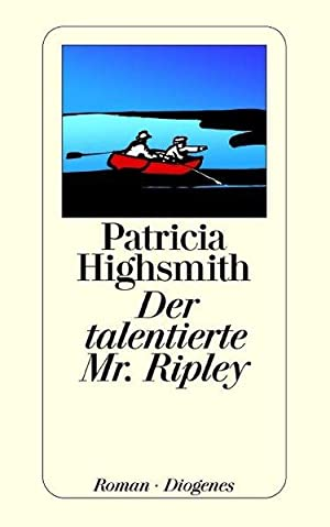 Der talentierte Mr. Ripley: Highsmith, Patricia: