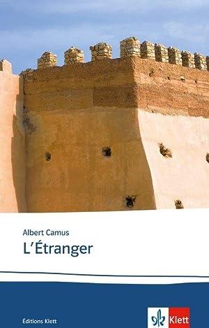 L'étranger: Texte et documents. Französische Lektüre für: Camus, Albert: