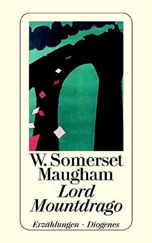 Lord Mountdrago: Somerset Maugham, William