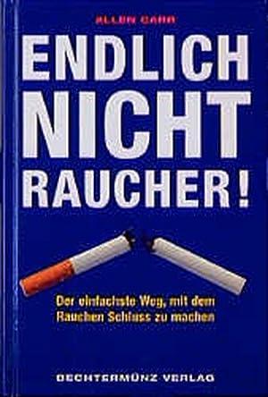 endlich nichtraucher fur lesemuffel es ist leichter als sie denken mit dem rauchen schluss zu machen