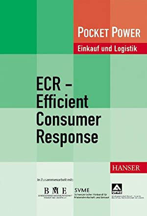 ECR - Efficient Consumer Response: Integration von Logistikketten