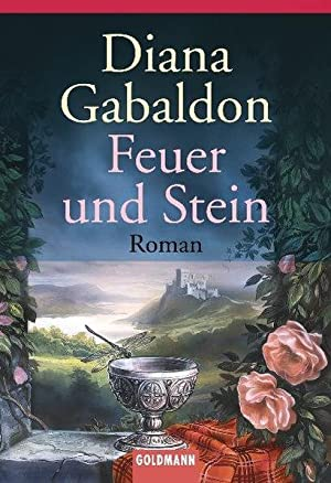 Feuer und Stein: Gabaldon, Diana: