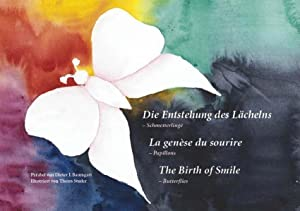 Die Entstehung des Lächelns/La genèse du sourire/The Birth of Smile: Schmetterlinge. Dt./Franz./E...