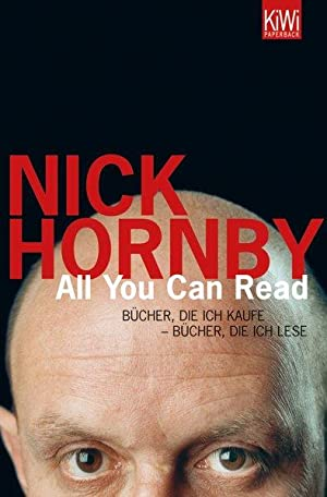 All you can read: Bücher, die ich: Hornby, Nick: