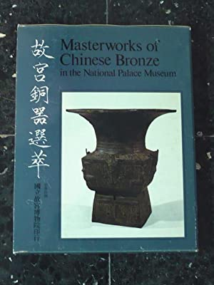 Masterworks of Chinese bronze in the National Palace Museum