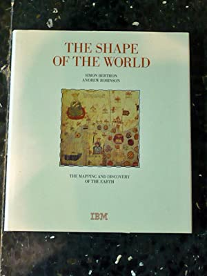 The Shape of the world: The Mapping and Discovery of the Earth