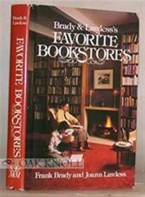 BRADY & LAWLESS'S FAVORITE BOOKSTORES