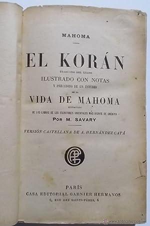 Mahoma. El Korán: M. Savary