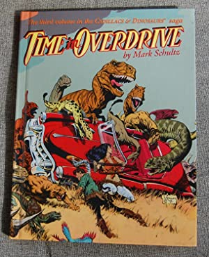 Time in Overdrive (Cadillacs & Dinosaurs, Volume 3)