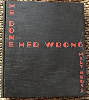 He Done Her Wrong: The Great American Novel and Not a Word In It -- No Music, Too