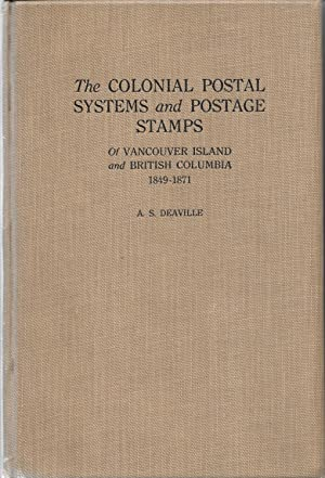 Colonial Postal Systems and Postage Stamps of: Alfred Stanley Deaville