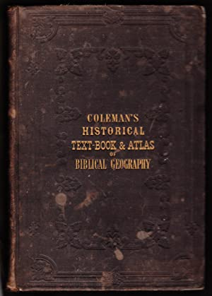 An Historical Text Book and Atlas of: Lyman Coleman
