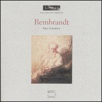 Rembrandt. - Schatborn,Peter.