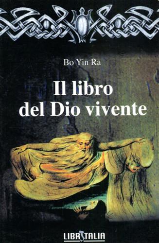 Il libro del Dio vivente.: Bo Yin Ra.