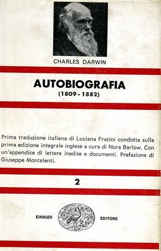 Autobiografia 1809-1882. Con aggiunta dei passi omessi: Darwin,Charles.