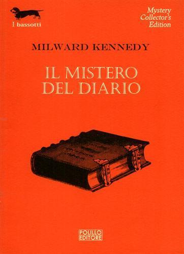 Il mistero del diario. - Kennedy,Milward.