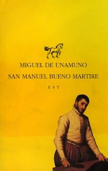 San Manuel Bueno Martire.: Unamuno, Miguel de.