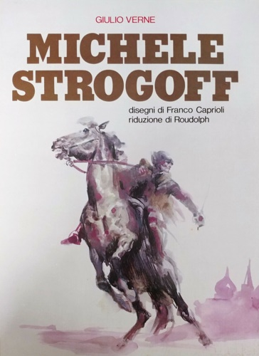 Michele Strogoff.: Verne, Giulio.