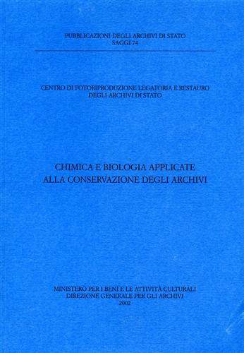 Chimica e Biologia applicate alla conservazione degli Archivi.