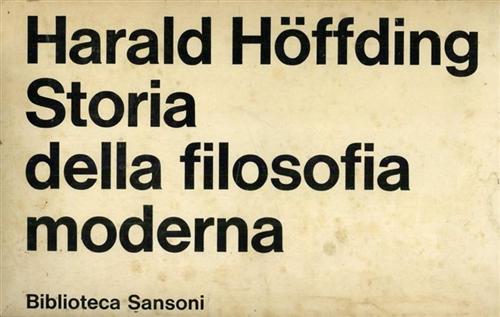 Storia della filosofia moderna.: Hoffding,Harald.