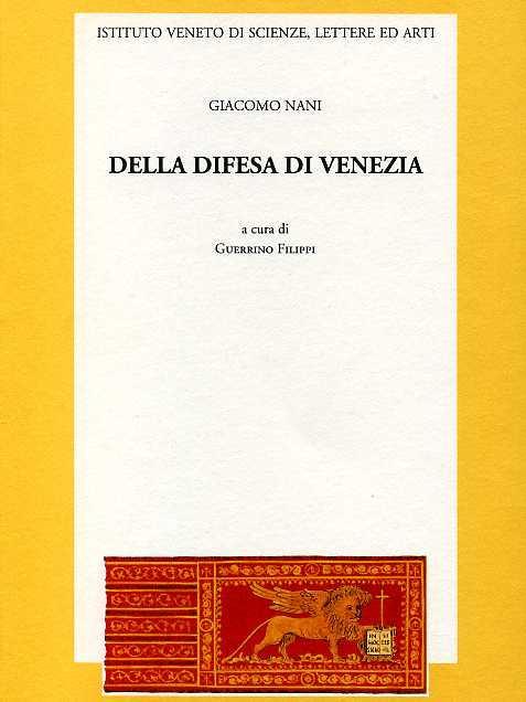 Della difesa di Venezia.: Nani,Giacomo.
