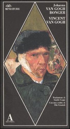 Vincent Van Gogh.: Van Gogh Bonger,Johanna.