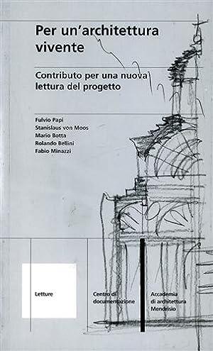 Per un'architettura vivente. Contributo per una nuova: Fulvio Papi, Stanislaus