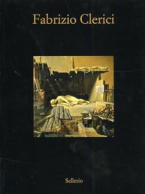 Fabrizio Clerici. Opere 1937-1992.: Catalogo della Mostra: