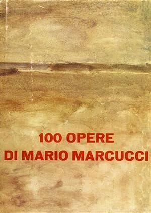 100 opere di Mario Marcucci.: Marcucci,Mario.