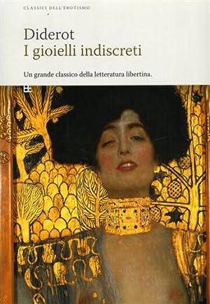 I gioielli indiscreti.: Diderot,Denis.