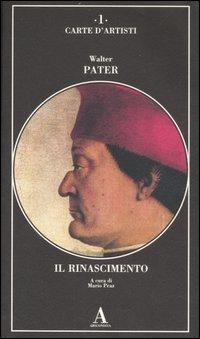 Il Rinascimento.: Pater,Walter.