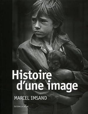 Histoire d'une image.: Imsand, Marcel.