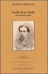 Faville di un ribelle (dai Taccuini inediti).: Prezzolini,Giuseppe.