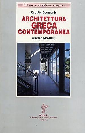 Architettura greca contemporanea. Guida 1945-1988.: Doumanis,Or�stis.
