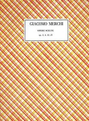Opere scelte. I: Raccolta d'ariette francesi: Merchi,Giacomo.