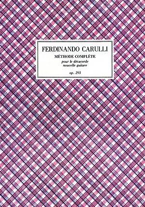 Méthode complète pour le décacorde nouvelle guitare.: Carulli,Ferdinando.