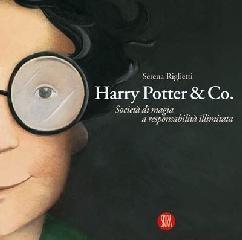 Harry Potter & Co. Società di magia a responsabilità limitata. L'arte ...