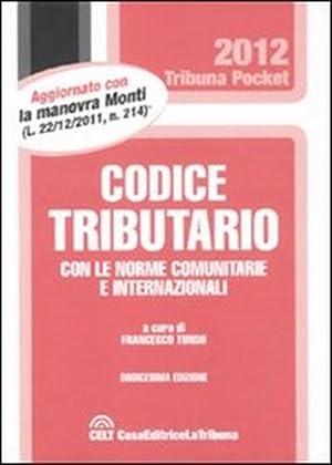 Codice tributario con le norme comunitarie e internazionali.: --
