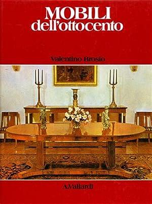 Mobili italiani dell'Ottocento.: Brosio,Valentino.