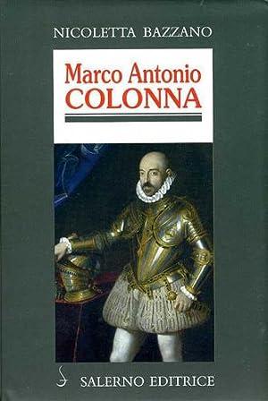 Marco Antonio Colonna.: Bazzano,Nicoletta.