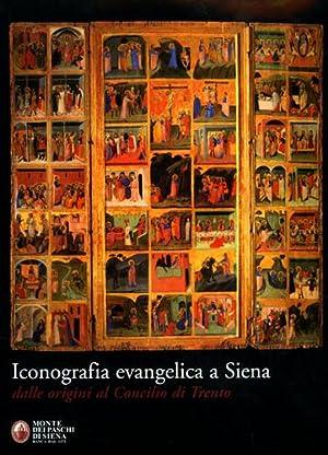Iconografia evangelica a Siena dalle origini al: Bacci,Michele (a cura
