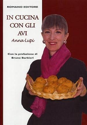 In cucina con gli avi.: Lupi,Anna.