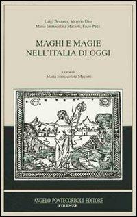 Maghi e magie nell'Italia di oggi.: AA.VV.