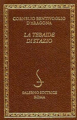 La tebaide.: Stazio (nella versione di Cornelio Bentivoglio D'Aragona).