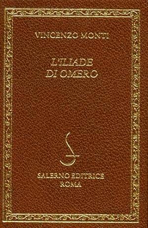 L'Iliade di Omero.: Omero. (Monti,Vincenzo).